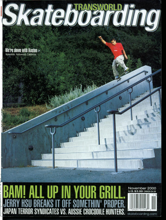 Eric Koston, TransWorld Skateboarding, November 2000.